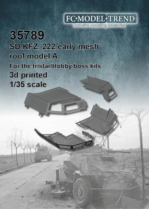 35789 Sd.Kfz. 222 early mesh roof, model A. 1/35 Scale