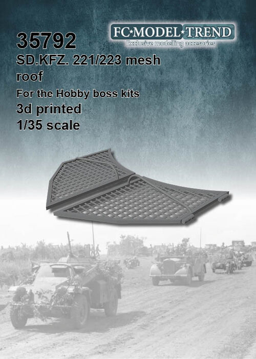 35792 Sd.Kfz. 221 Mesh roof. 1/35 Scale